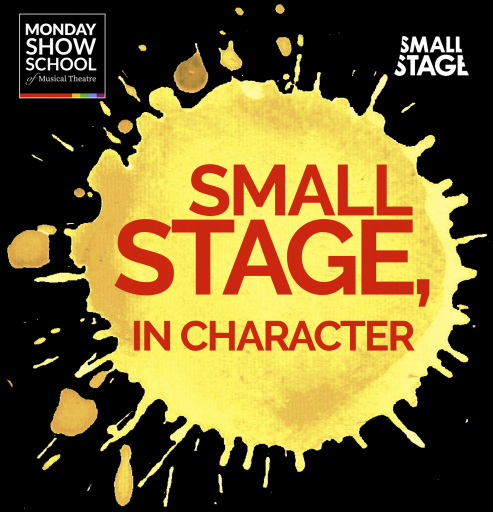 Small Stage, In Character